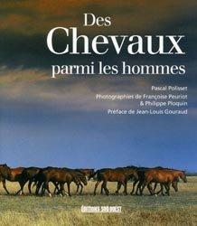 Nouvelle édition Des chevaux parmi les hommes