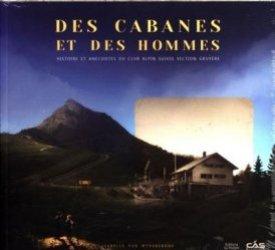 Dernières parutions sur A la montagne, Des cabanes et des hommes