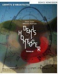 Dernières parutions dans Carnets d'architectes, Denis HONEGGER