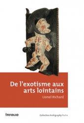 Dernières parutions dans Archigraphy poche, De l'exotisme aux arts lointains