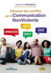 Dernières parutions sur Gestion des conflits, Dénouer les conflits par la communication non violente