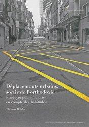 Dernières parutions dans Espace en société, Déplacements urbains : sortir de l'orthodoxie