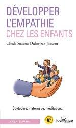 Dernières parutions dans Les Pratiques Jouvence, Développer l'empathie chez les enfants