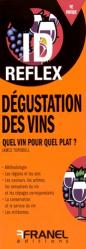 Dernières parutions sur Accords mets et vins, Dégustation des vins - Quel vin pour quel plat ?