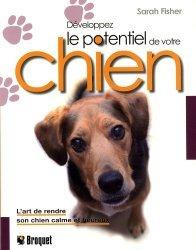 Souvent acheté avec Animaux: Guide juridique et pratique sur les lois et réglementations, le Développez le potentiel de votre chien