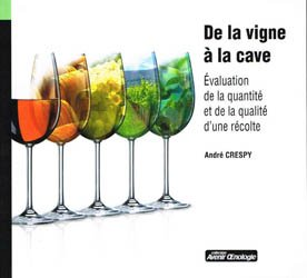 Souvent acheté avec Les vins blancs de la démarche marketing à la vinification, le De la vigne à la cave