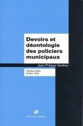 Dernières parutions sur Police, Devoirs et déontologie des policiers municipaux