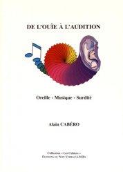 Souvent acheté avec Ouvertures musicales pour l'enfant psychotique, le De l'ouïe à l'audition