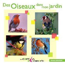 Nouvelle édition Des oiseaux dans mon jardin