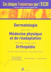Souvent acheté avec Cancérologie Hématologie. 2e édition, le Dermatologie - Médecine physique et de réadaptation - Orthopédie