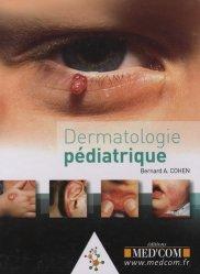 Souvent acheté avec Soins intensifs et réanimation du nouveau-né, le Dermatologie pédiatrique