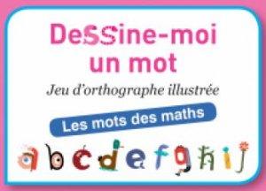 Dernières parutions sur Matériel, Dessine-moi un mot - Les mots des maths