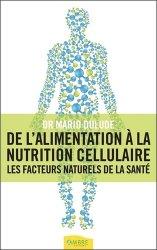 Souvent acheté avec Lécithine, métabolisme et nutrition, le De l'alimentation à la nutrition cellulaire