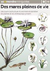 Souvent acheté avec Sortir ! dans la nature avec un groupe, tome 2 : plus loin, plus longtemps, autrement, le Des mares pleines de vie