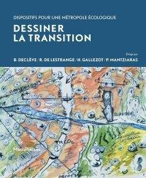 Dernières parutions sur Urbanisme, Dessiner la transition