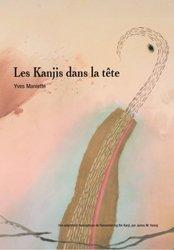 Dernières parutions sur Auto apprentissage (parascolaire), Des Kanjis Dans la Tête