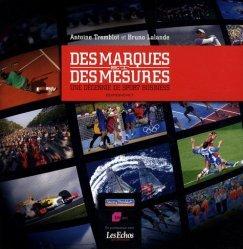 Dernières parutions sur Athlétisme, Des marques et des mesures : une décennie de sport business