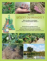 Dernières parutions sur Permaculture, Désert ou paradis