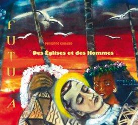 Dernières parutions sur Océanie et Pacifique, Des églises et des hommes. Futuna