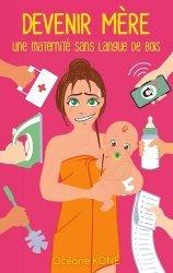 Dernières parutions sur Grossesse - Accouchement - Maternité, Devenir mère