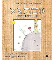 Souvent acheté avec Le Petit Prince en Bourguignon, le Le Petit Prince en Ancien Egyptien & Français