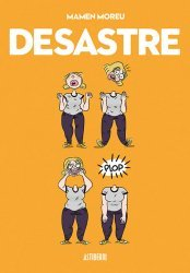 Dernières parutions sur BD et romans graphiques, Desastre