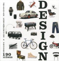 Dernières parutions sur Design contemporain : depuis 1940, Design - L'histoire contemporaine à travers 190 icônes