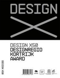 Dernières parutions sur Design - Mobilier, Design x50. Edition en français-anglais-néerlandais