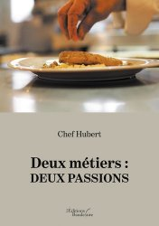 Dernières parutions sur Essais et témoignages, Deux métiers : deux passions