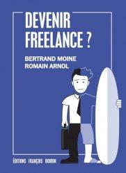 Dernières parutions dans Société, Devenir freelance ?