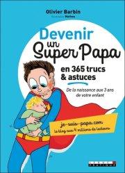Souvent acheté avec Montessori de 0 à 3 ans, le Devenir un super papa en 365 trucs et astuces