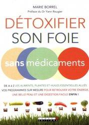 Souvent acheté avec Plantes carnivores, le Détoxifier son foie sans médicaments