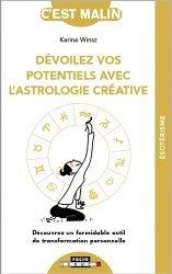 Dernières parutions dans C'est malin, Dévoilez vos potentiels avec l'astrologie créative