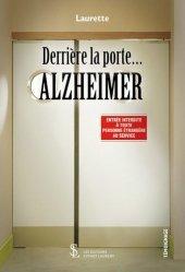 Dernières parutions sur Alzheimer et Parkinson, Derrière la porte… Alzheimer
