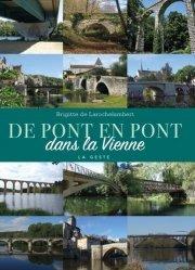 Dernières parutions sur Architecture en France et en région, De pont en pont dans la Vienne