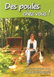 Souvent acheté avec Elever des poules, c'est facile !, le Des poules chez vous !