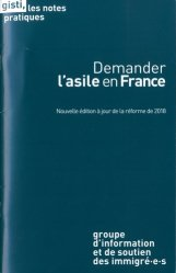 Dernières parutions dans Les notes pratiques, Demander l'asile en France. Edition 2018