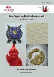 Dernières parutions sur Droit administratif général, Des objets du droit administratif