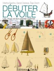 Dernières parutions dans Cahiers de la mer, Débuter la voile. Lea, Hugo et leur premier Optimist