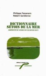 Nouvelle édition Dictionnaire sétois de la mer