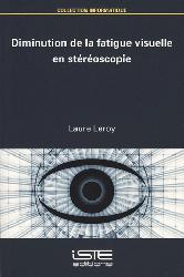 Souvent acheté avec Gériatrie et basse-vision, le Diminution de la fatigue visuelle en stéréoscopie