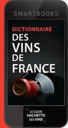 Souvent acheté avec L'oenologie est un jeu, le Dictionnaire des vins de France