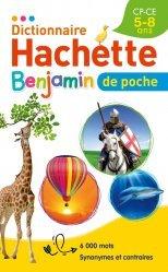 Dernières parutions dans Dictionnaire, Dictionnaire Hachette Benjamin Poche