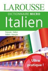 Dernières parutions sur Dictionnaires, Larousse Dictionnaire Micro français-italien ; italien-français