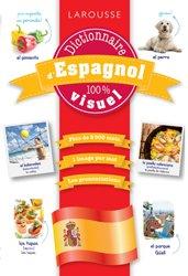 Dernières parutions dans 100 % Visuels, Dictionnaire d'espagnol 100 % visuel