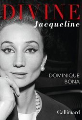 Dernières parutions sur Histoire de la mode, Divine Jacqueline