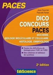 Dernières parutions dans PACES, Dico Concours PACES - Biochimie, biologie moléculaire et cellulaire, histologie, embryologie