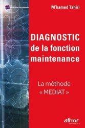 Dernières parutions sur Production industrielle, Diagnostic de la fonction maintenance