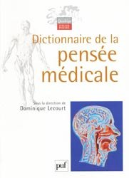 Souvent acheté avec Médecine, santé et sciences humaines, le Dictionnaire de la pensée médicale