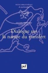 Dernières parutions dans Petite bibliothèque de psychanalyse, Dialogue sur la nature du transfert